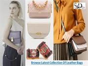 Browse The Latest Collection Of Leather Bags