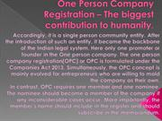 One Person Company Registration -The biggest contribution to humanity.