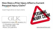 How does a Prior Injury affect a Current Personal Injury Claim