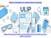 Worst mistakes to avoid while investing