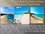 An Easier Way to Book the Delta Airlines Flights Tickets & Get Flight