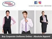 Buy Corporate Uniforms Online - Absolute Apparel