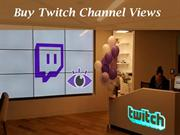 Want to Grow Views of your Twitch Channel?