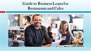 Guide to Business Loans for Restaurants and Cafes