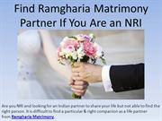 Find Ramgharia Matrimony Partner If You Are an NRI