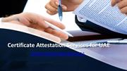 Certificate Attestation Services for UAE