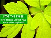 save tree save life by Mukesh Garg