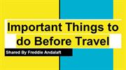 Freddie Andalaft_ 6 Things to do Before Travel