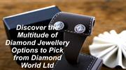Discover the Multitude of Diamond Jewellery Options to Pick from Diamo