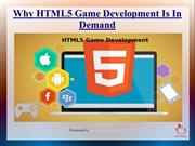 Why HTML5 Game Development Is In Demand
