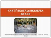 Organise Your Parties With Party Rentals Hermosa Beach