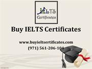 Buy IELTS, TOEFL, GMAT, GMAT and PTE Certificate without Exam Online