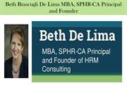 Beth Brascugli De Lima MBA, SPHR-CA Principal and Founder