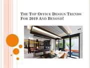 The Top Office Design Trends For 2019 And Beyond