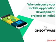 Why outsource your mobile application development projects to India