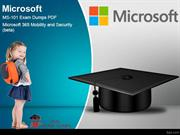 Microsoft MS-101 Exam Question – Full Money Back Guarantee