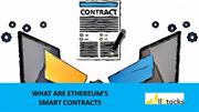 What Are Ethereums Smart Contracts