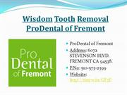 Wisdom Tooth Removal - ProDental of Fremont