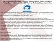 The Polar Leasing Company to Display Outdoor Walk-in Cooler and