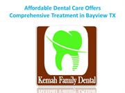 Affordable Dental Care Offers Comprehensive Treatment in Bayview TX