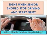 Signs When Senior Should Stop Driving and Start NEMT