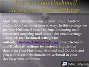 How To setup Hushmail Account on Email Settings?