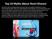 Top 10 Myths About Heart Disease
