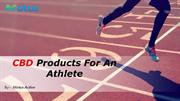 CBD Products For An Athlete