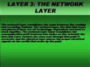 THE NETWORK LAYER 3