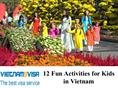12 Fun Activities for Kids in Vietnam