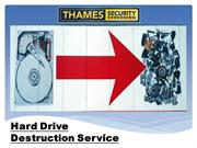 Hard Drive Destruction Service