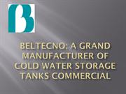 A Grand Manufacturer of Cold Water Storage TanksCommercial-converted