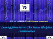 Learning About Factors That Impact Workplace Communication