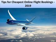 Tips for Cheapest Online Flight Bookings - 2019