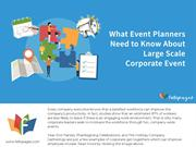 What Event Planners Need to Know About Large Scale Corporate Event