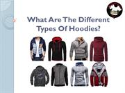 What Are The Different Types Of Hoodies