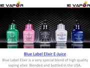 Blue Label Elixir E-Juice | Wholesale Vape Liquid Supply US