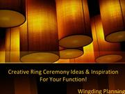 Creative Ring Ceremony Ideas & Inspiration For Your Function!