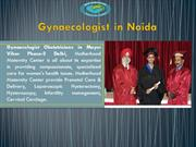 Gynaecologist in Noida   Top Most Obstetricians in Noida