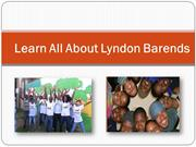 To Know More About Lyndon Barends