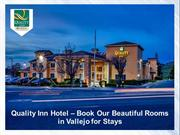 Quality Inn Hotel - Book Our Beautiful Rooms in Vallejo for Stays