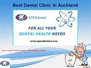 Best Dental Clinic In Aauckland - Apex Dental