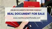 Buy Real And Genuine Documents Online