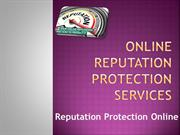 Buy Online Reputation Protection Services to Maintain Reputation Onlin