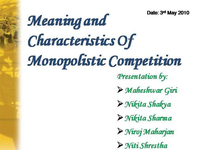 features of monopolistic competition ppt