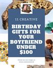 11 Creative Birthday Gifts For Your Boyfriend Under _100