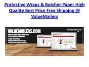 Protective Wraps & Butcher Paper High Quality Best Price @ ValueMailer