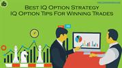 Best IQ Option Strategy- IQ Option Tips For Winning Trades
