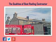 The Qualities of Best Roofing Contractor