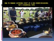 How to manage Catering Staff at a Big Event and occasion -  Top 9 esse